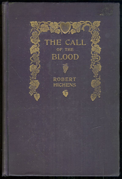 Call of the Blood by Robert Hichens 1906 1st edition