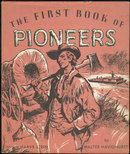 First Book of Pioneers Northwest Territory 1959 with DJ