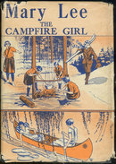Mary Lee the Camp Fire Girl by Harriet Rietz 1917 1st
