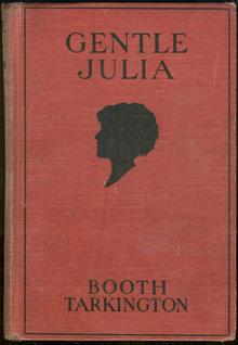 Gentle Julia by Booth Tarkington 1922 Fiction