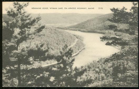 Postcard of Henhawk Ledge Wyman Lake Arnold Hwy Maine