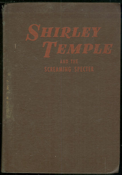 Shirley Temple and the Screaming Specter 1946 Whitman
