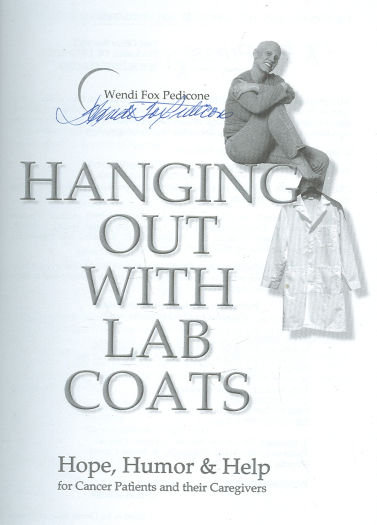 Hanging Out with Lab Coats Signed by Wendi Fox Pedicone