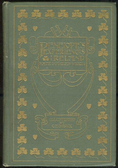Penelope's Irish Experiences by Kate Wiggin 1902