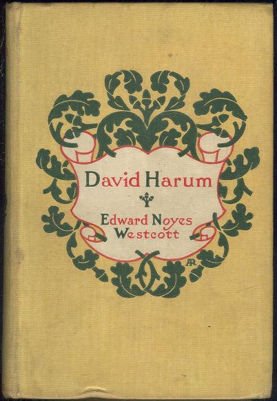 David Harum by Edward Noyes Westcott 1899 Fiction