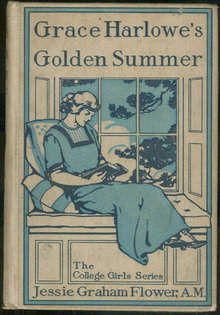 Grace Harlowe's Golden Summer by Jessie Flower 1917 1st