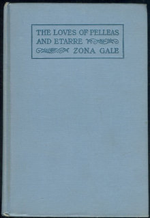 Loves of Pelleas and Etarre by Zona Gale 1910 Fiction