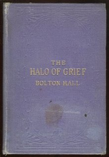 Halo of Grief by Bolton Hall 1919 Christianity Book