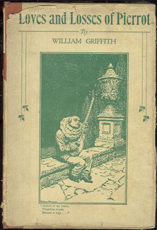 Loves and Losses of Pierrot by William Griffith 1924