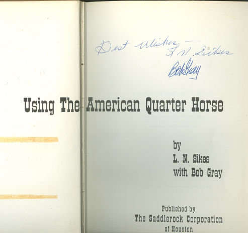 Using the American Quarter Horse Signed by Authors 1958