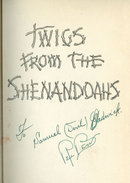 Twigs From the Shenandoahs by Signed Rue Ben 1939 1st