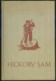 Hickory Sam by Clara Oncken 1936 Historical Fiction