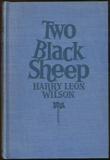 Two Black Sheep by Harry Leon Wilson 1931 1st ed