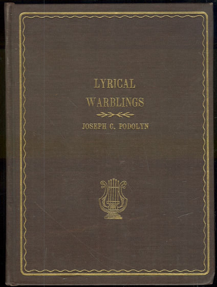 Lyrical Warblings by Joseph Podolyn 1939 Signed Poetry