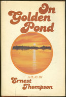 On Golden Pond a Play by Ernest Thompson 1979 1st ed DJ
