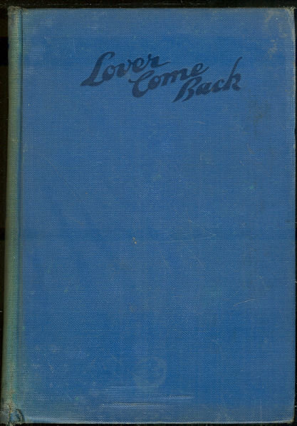 Lover Come Back by Clair Blank 1940 Romance