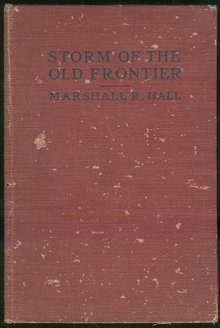 Storm of the Old Frontier by Marshall Hall 1927 Western