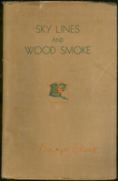 Sky Lines and Wood Smoke by Badger Clark 1947 Poetry