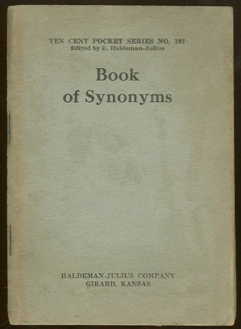 Book of Synonyms by E. Haldeman-Julius Ten Cent 192