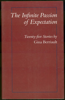 Infinite Passion of Expectation Stories Gina Berriault
