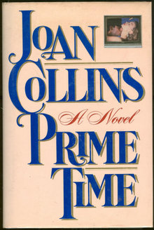 Prime Time by Joan Collins 1988 First Edition with DJ