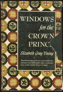 Windows For the Crown Prince Signed Elizabeth Vining