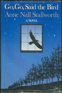 Go Go Said the Bird Signed by Anne Nall Stallworth 1st edition