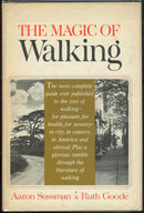 Magic of Walking by Aaron Sussman 1967 with Dust Jacket