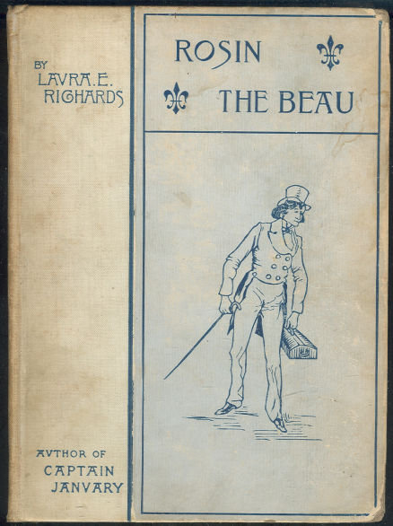 Rosin the Beau by Laura E. Richards 1898 Youth Classic