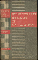 Picture Stories of the Sex Life of Man and Woman 1941