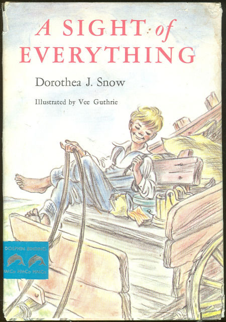 Sight of Everything by Dorothea Snow 1963 Fiction DJ