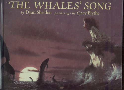 Whales' Song by Dyan Sheldon 1991 Picture Book