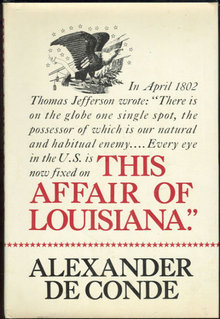 Affair of Louisiana by Alexander De Conde 1976 1st ed