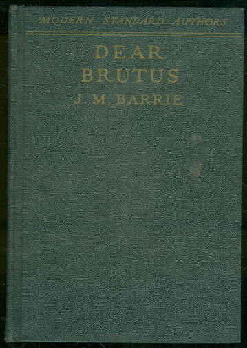 Dear Brutus by J. M. Barrie 1934 Modern Standard Author