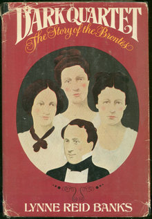 Dark Quartet The Story of the Brontes 1976 Biography