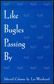 Like Bugles Passing Selected Columns by Lee Woodward