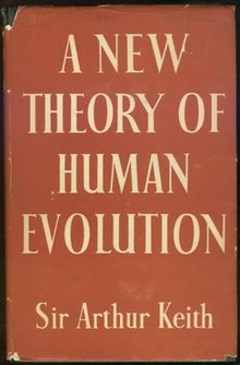 New Theory of Human Evolution by Sir Arthur Keith 1948