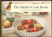 Wesson Oil Skillet Cook Book Glamorous Skillet Cooking