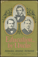 Education by Uncles by Abigail Adams Homans 1966 DJ