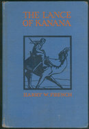 Lance of Kanana A Story of Arabia by Harry French 1932