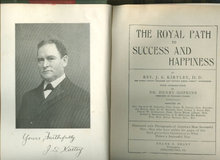 Royal Path to Success and Happiness Rev. J. S. Kirtley