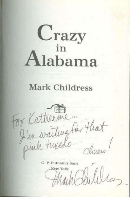 Crazy in Alabama Signed by Mark Childress 1993 1st ed