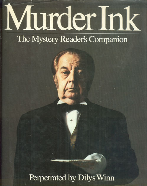 Murder Ink The Mystery Reader's Companion by Dilys Winn