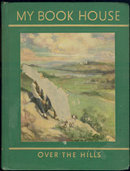 Over the Hills My BookHouse Volume 5 1954 Green Binding