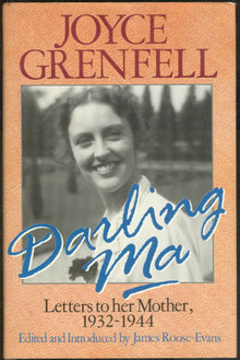 Darling Ma Letters 1932-1944 by Joyce Grenfell 1st edition
