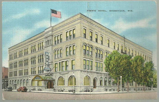 Postcard of Foeste Hotel, Sheboygan, Wisconsin