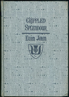 Crippled Splendour by Evan John 1938 Historical Fiction