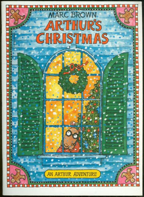 Arthur's Christmas by Marc Brown 1984 Arthur Adventure