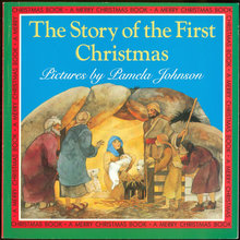 Story of the First Christmas Illus Pamela Johnson