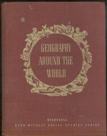 Geography Around the World by W. B. McConnell 1948 Maps
